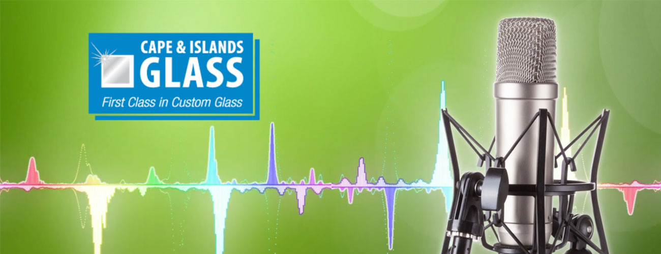 Cape and Islands Glass Radio Commercial